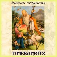 CD - Instant Creations - Timebandits