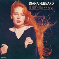 Album LIFE TIME'S by DIana Hubbard