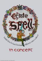 Celtic Spell - poster by Marchese Marco da Colle Isarco