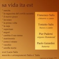 Salis 'n Salis - 1971, Sa vita ita est
